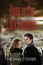 Hope in the Dark Horizons