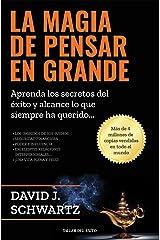 La Magia de Pensar en Grande (Spanish Edition) eBook Kindle