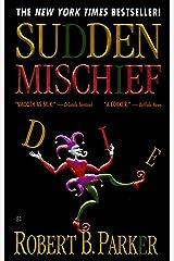 Sudden Mischief (Spenser Book 25) Kindle Edition