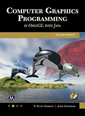 Computer Graphics Programming in OpenGL with JAVA Second Edition