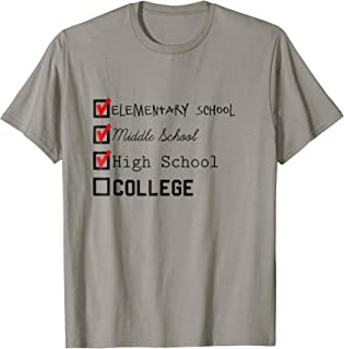 Funny College-Bound Checklist T Shirt For Men and For Women