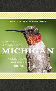 American Birding Association Field Guide to Birds of Michigan (American Birding Association State Field)