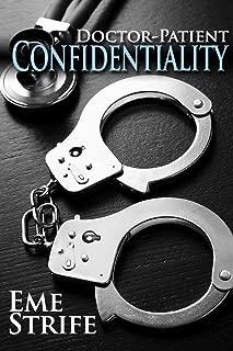 Doctor-Patient Confidentiality: Volume One (Confidential #1) (Contemporary Romance: New Adult, Billionaire, Alpha Male, Possessive, Medical, US, UK, CA, AU, 2019)