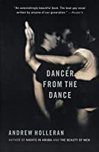 Dancer from the Dance: A Novel PDF