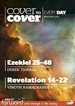 Cover to Cover Every Day March-April 2015: Ezekiel 25-48 & Revelation 14-22