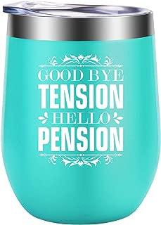 Good Bye Tension Hello Pension - Funny Retirement Gifts for Women - Inspirational Retiring Gift for Teacher, Nurse, Coworker, Friend, Boss, Grandma, Mom - Best Retired Wine Gifts - GSPY Wine Tumbler