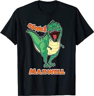 MAXWELL Name Personalized Custom Dinosaur Rawr T-Rex T-Shirt