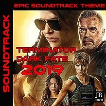 Epic Soundtrack Theme: Terminator 2019 (Dark Fate)