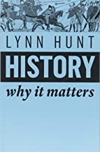 History: Why It Matters