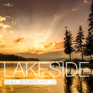 Lakeside Chill Sounds, Vol. 12