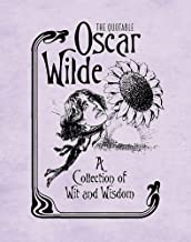 The Quotable Oscar Wilde: A Collection of Wit and Wisdom (RP Minis)