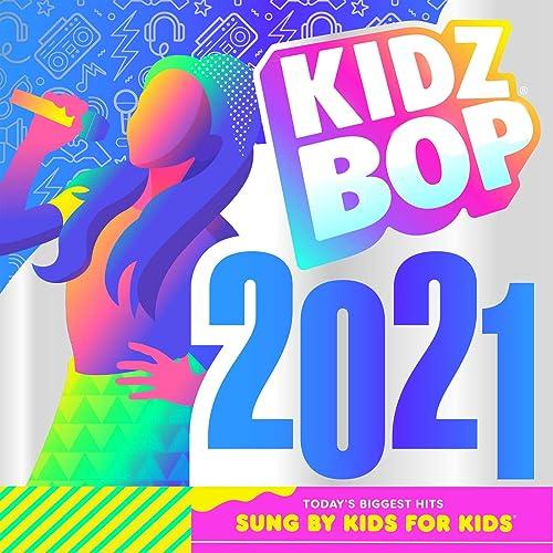 KIDZ BOP 2021 by KIDZ BOP Kids on Amazon Music - Amazon.co.uk
