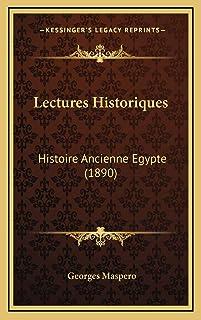 Lectures Historiques: Histoire Ancienne Egypte (1890)