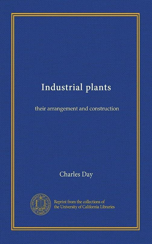 色合い追い付く体現するIndustrial plants: their arrangement and construction
