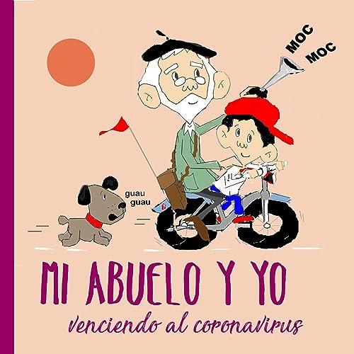 Books By Jordi Borbones Carbonell_mi Abuelo Y Yo Venciendo Al ...
