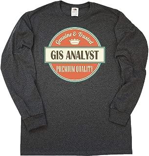 inktastic GIS Analyst Funny Gift Idea Long Sleeve T-Shirt