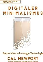 Digitaler Minimalismus: Besser leben mit weniger Technologie (German Edition)