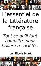 L'essentiel de la littérature française: Anthologie de la mémoire collective (French Edition)