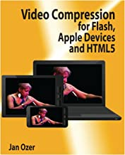 Video Compression for Flash, Apple Devices and HTML5