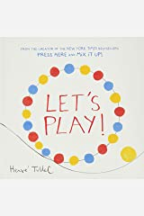 Let's Play! (Interactive Books for Kids, Preschool Colors Book, Books for Toddlers) Hardcover