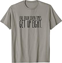 Fall Down 7 Times Get up 8 AA Sober Recovery T-Shirt