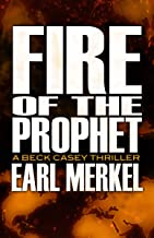 Fire of the Prophet (The Beck Casey Thrillers Book 2) (English Edition)