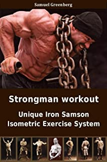 Strongman workout: Unique Iron Samson Isometric Exercise Sys