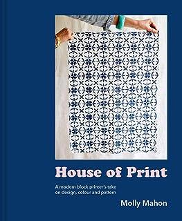 House of Print: A Modern Block Printer's Journey Thr