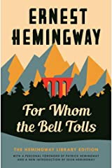 For Whom the Bell Tolls: The Hemingway Library Edition Kindle Edition
