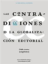 Las contradicciones de la globalización editorial (Spanish Edition)