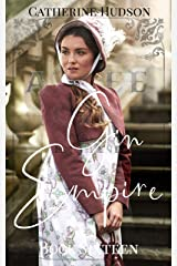 Gin Empire: Book Sixteen: An 18th Century Historical Romance Serial Kindle Edition