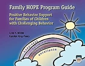 Family HOPE Program Guide: Positive Behavior Support for Families of Children with Challenging Behavior