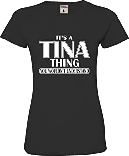 Womens It's A Tina Thing You Wouldn't Understand Deluxe Soft T-Shirt