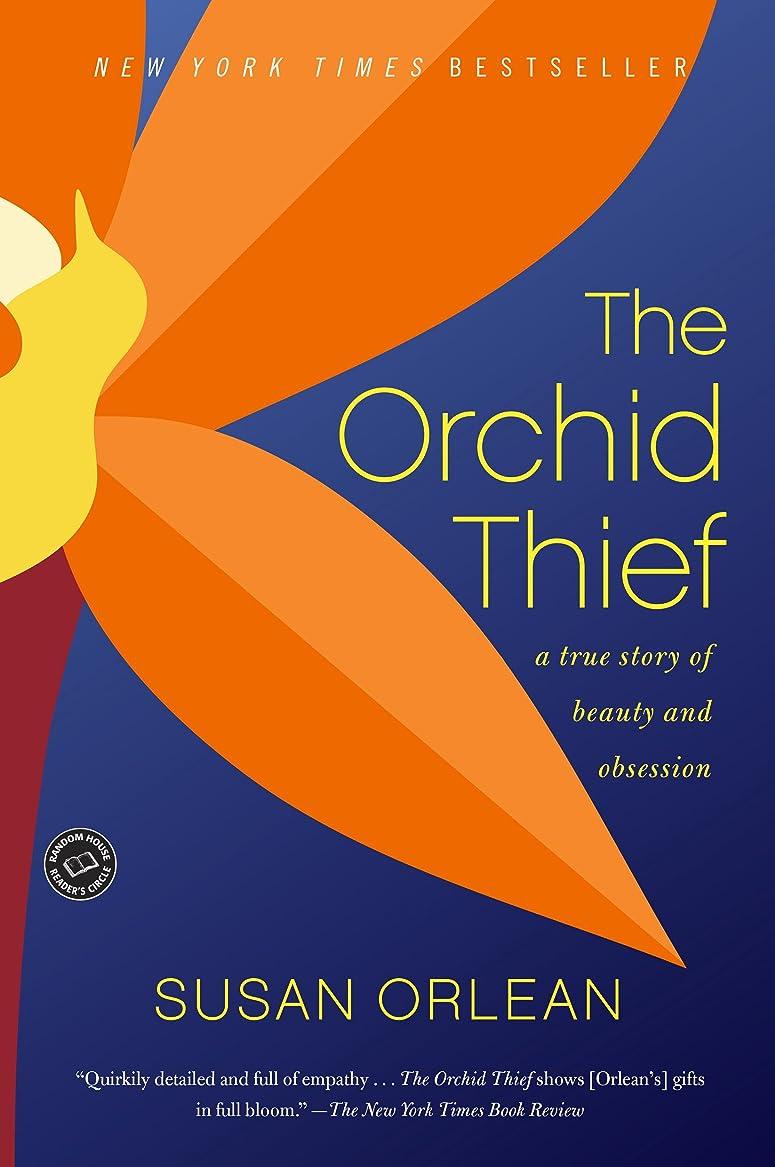 すり減る金曜日細断The Orchid Thief: A True Story of Beauty and Obsession (Ballantine Reader's Circle) (English Edition)
