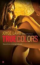 True Colors (True Trilogy Book 2)