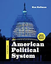 The American Political System (Third Edition, 2018 Election Update)