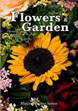 Flowers and Garden: Flowers Photo Collection - Vol. 3