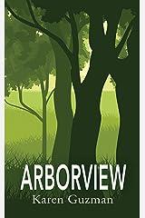 Arborview Kindle Edition