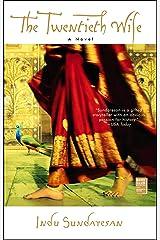 The Twentieth Wife: A Novel Kindle Edition