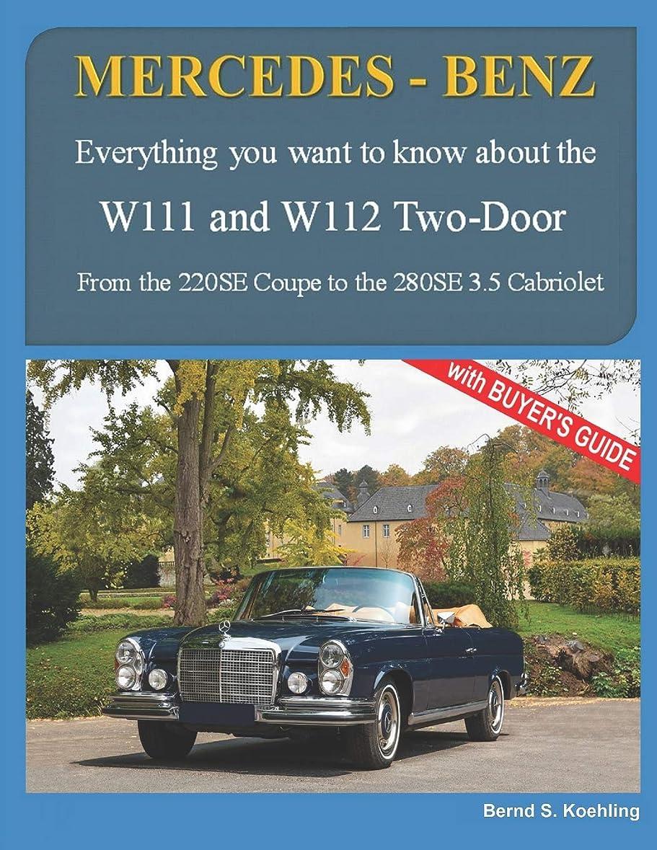 ダム定期的にオフェンスMERCEDES-BENZ, The 1960s, W111C and W112C: From the 220SE Coupe to the 280SE 3.5 Cabriolet