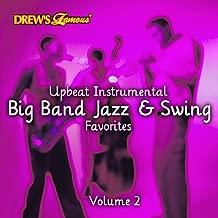 Upbeat Instrumental Big Band, Jazz, And Swing Favorites, Vol. 2