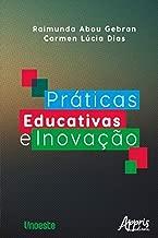Práticas Educativas e Inovação (Portuguese Edition)
