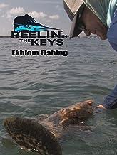 Reelin' In The Keys - Ekblom Fishing