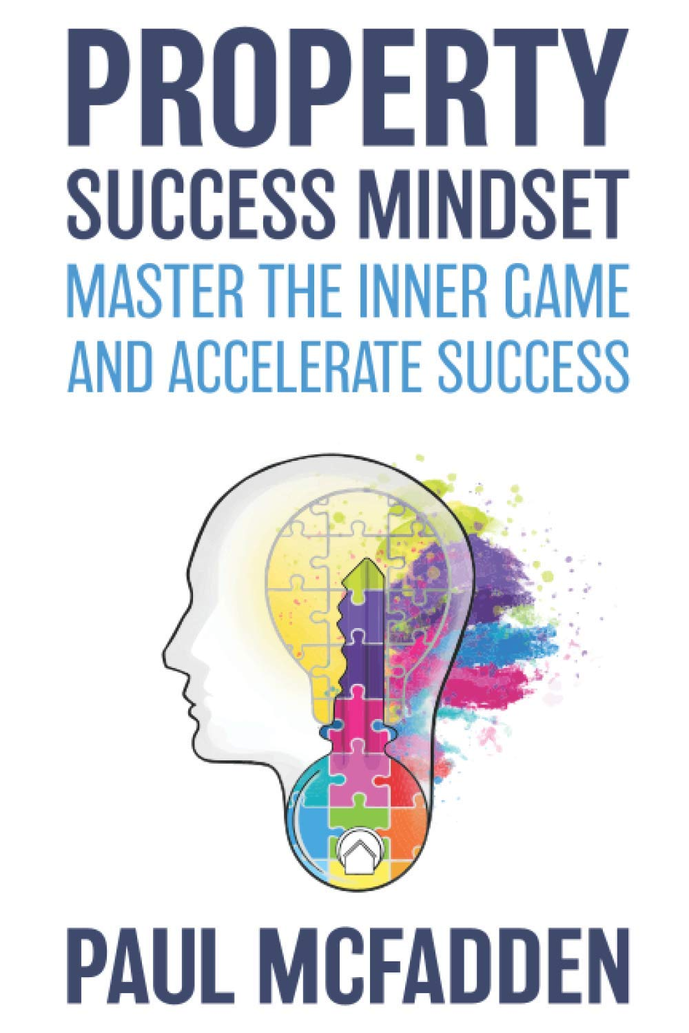 Image OfProperty Success Mindset: Master The Inner Game And Accelerate Success