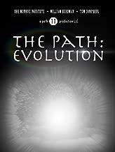 The Path: Evolution