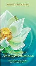 Creative Transformation (The Golden Lotus Sutra on Spiritual Practice)