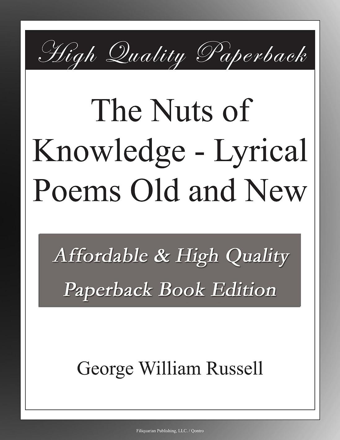 抜本的な論理的にジョットディボンドンThe Nuts of Knowledge - Lyrical Poems Old and New
