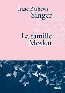 La famille Moskat (La cosmopolite) (French Edition)