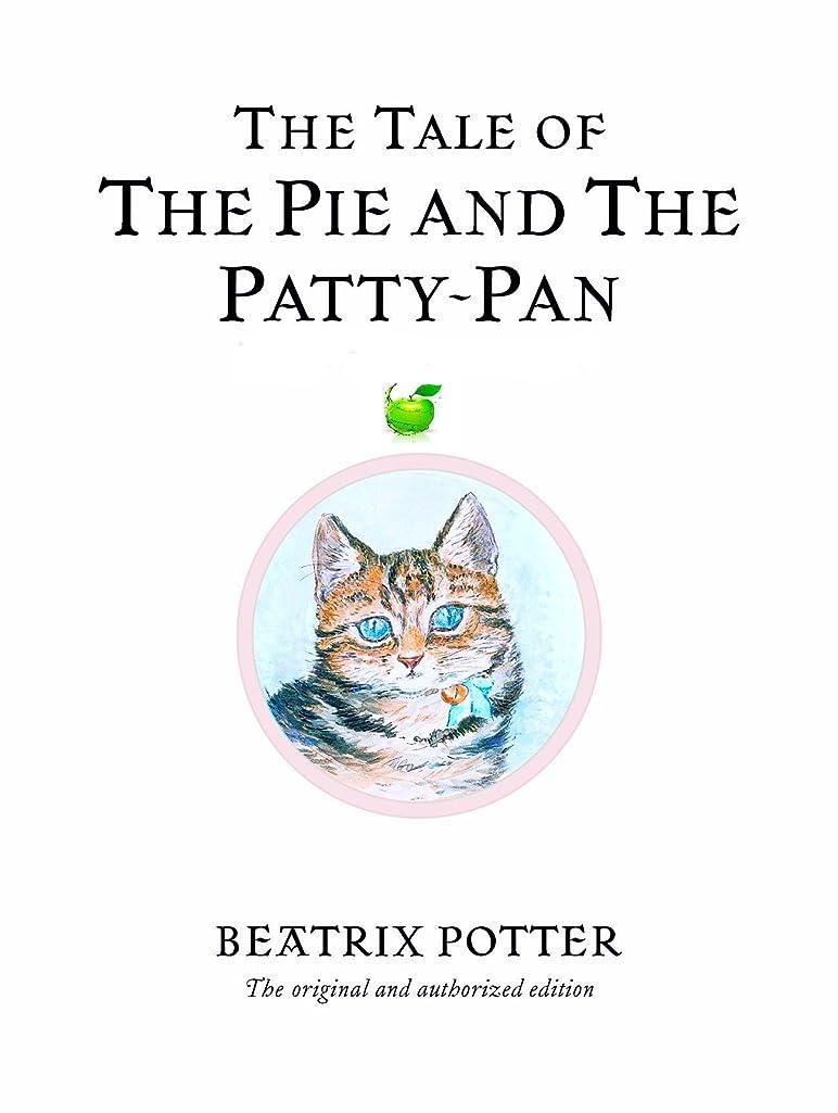 水曜日アーティキュレーション切手The Tale Of The Pie And The Patty-Pan (Illustrated) (English Edition)