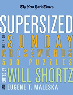 The New York Times Supersized Book of Sunday Crosswords: 500 Puzzles (New York Times..